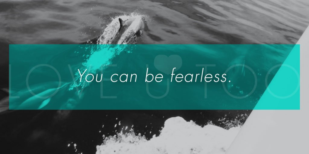 Operation Love U | You can be fearless.